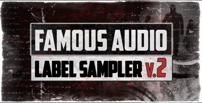 Famous Audio Label Sampler 2