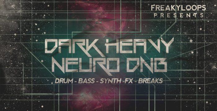 Freaky Loops Dark Heavy Neuro DnB