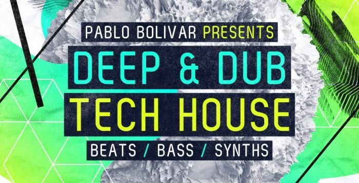 Loopmasters Pablo Bolivar Deep Dub Tech House