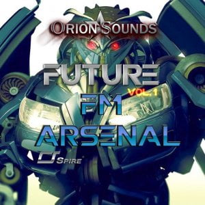 Orion Sounds Future FM Arsenal for Spire