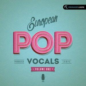 Producer Loops European Pop Vocals Vol 1