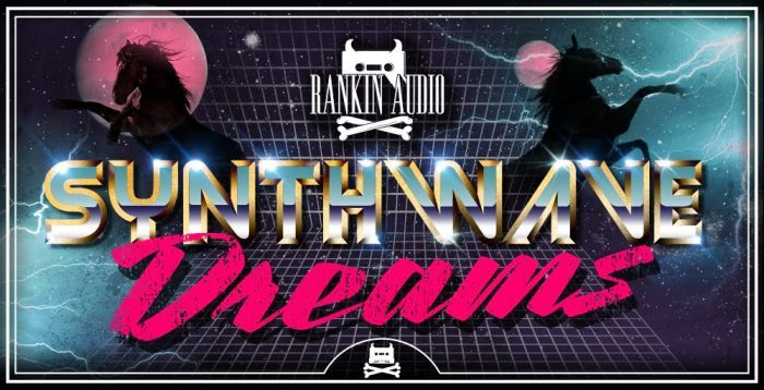 Rankin Audio Synthwave Dreams