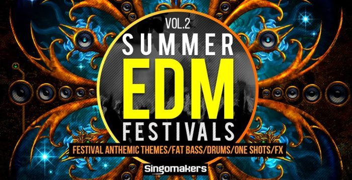 Singomakers EDM Summer Festivals Vol 2