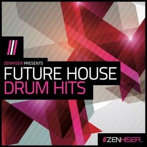 Zenhiser Future House Drum Hits