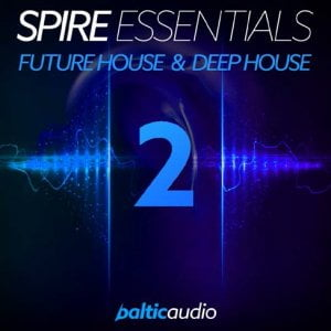 Baltic Audio Spire Essentials Future House & Deep House