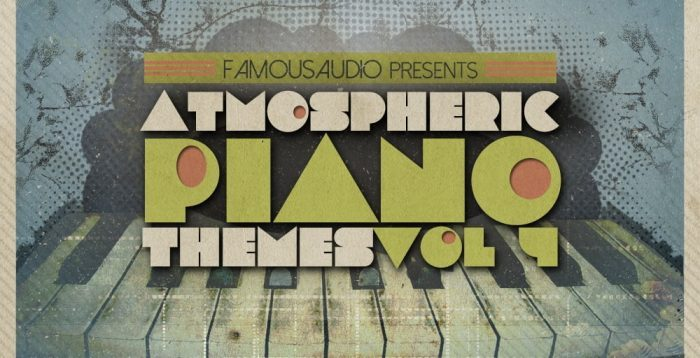 Famous Audio Atmopheric Piano Themes Vol 4