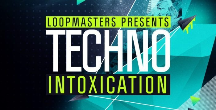 Loopmasters Techno Intoxication