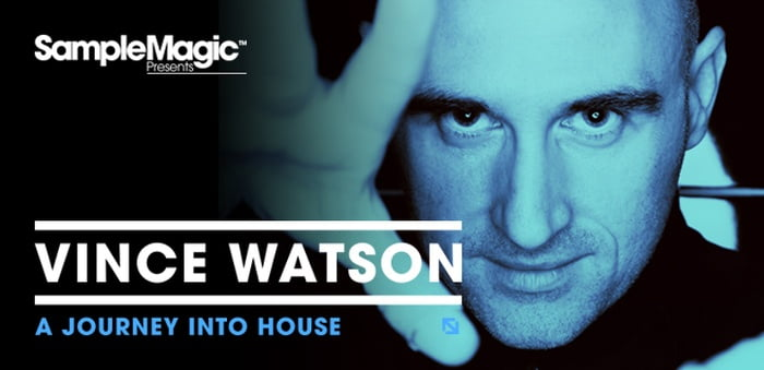 Sample Magic Vince Watson A Journey Into House wide