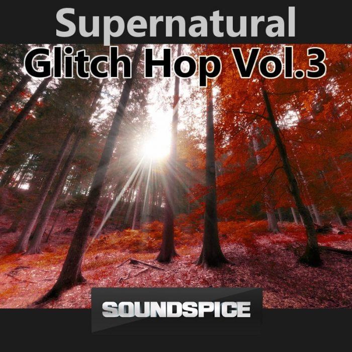 SoundSpice SuperNatural Glitch Hop Vol 3
