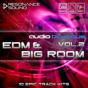 Audio Boutique EDM & Big Room Vol 2