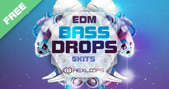 Hex Loops EDM Bass Drops