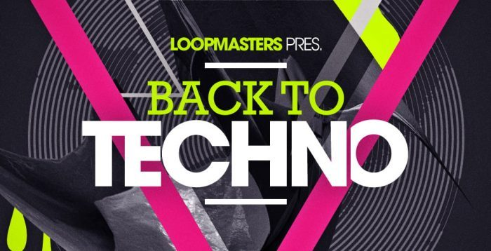 Loopmasters Back To Techno