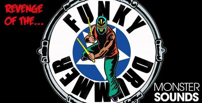 Monster Sounds Revenge of the Funky Drummer
