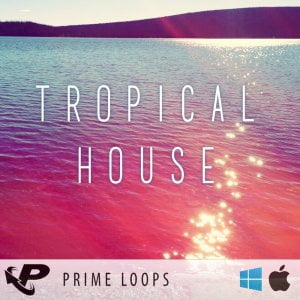 Prime Loops Tropical House