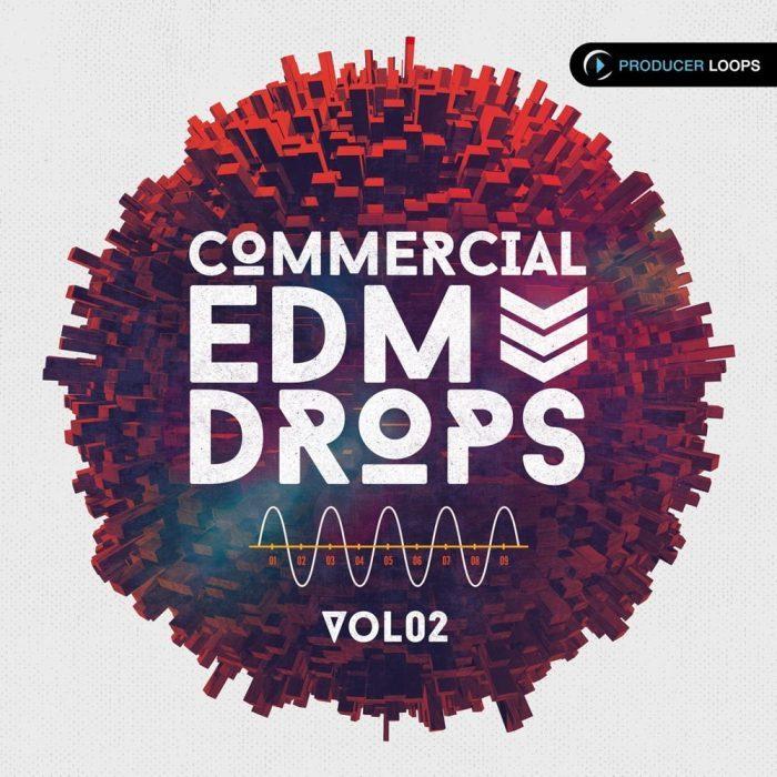 Producer Loops Commercial EDM Drops Vol 2