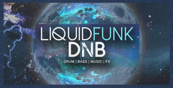 Famous Audio Liquid Funk DnB