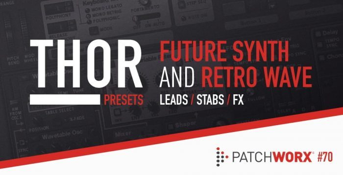 Loopmasters Thor Future Synth and Retro Wave