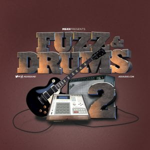 MSXII Sound Design Fuzz & Drums Vol 2