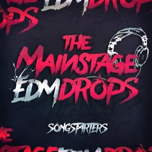 Mainroom Warehouse The Mainstage EDM Drops Songstarters