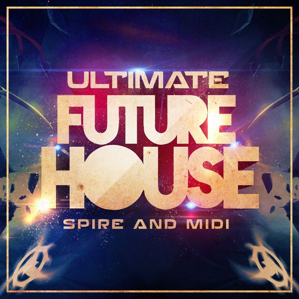 Mainroom Warehouse Ultimate Future House Spire and Midi