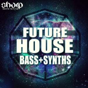 Sharp Future House Bass & Synths