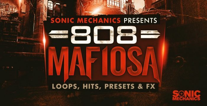 Sonic Mechanics 808 Mafiosa