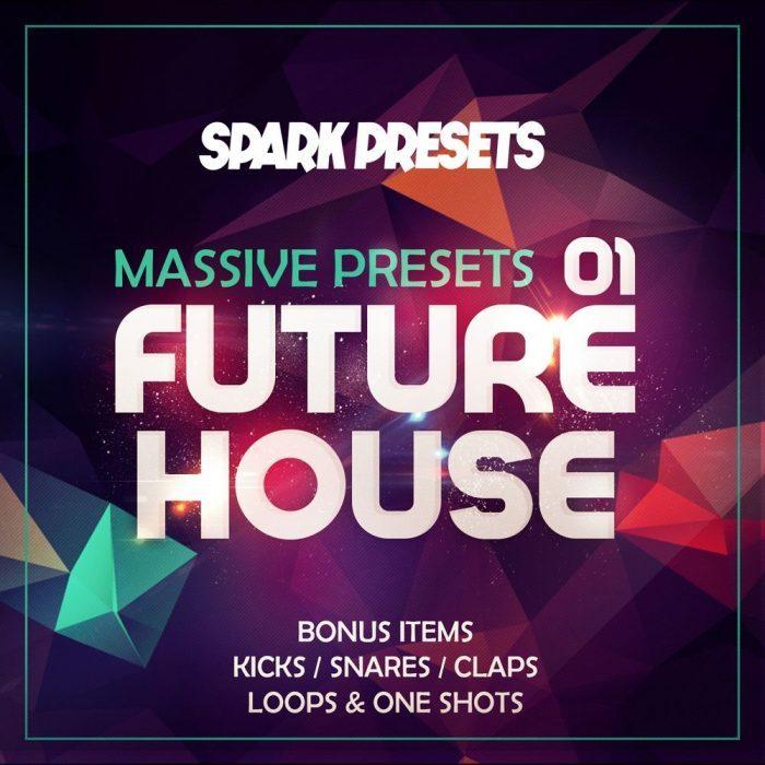 Spark Presets Future House Massive Presets