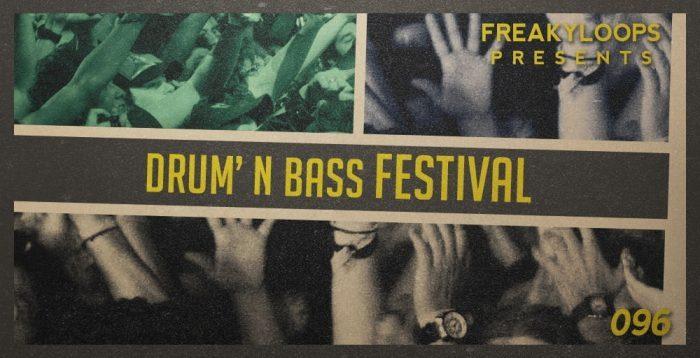 Freaky Loops Drum n Bass Festival