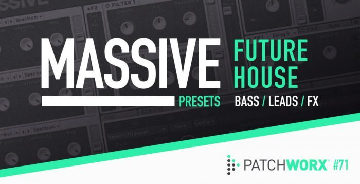 Loopmasters Future House Massive Presets