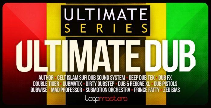 Loopmasters Ultimate Dub