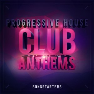 Mainroom Warehouse Progressive House Club Anthems Songstarters
