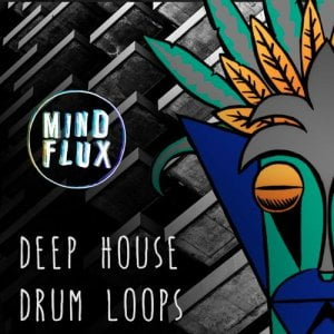 Mind Flux Deep House Drum Loops