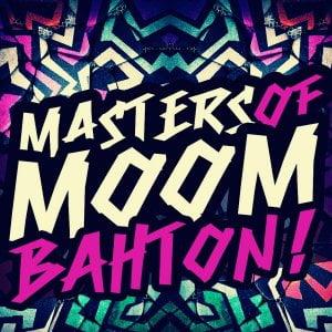 SHARP - Masters of Moombahton!