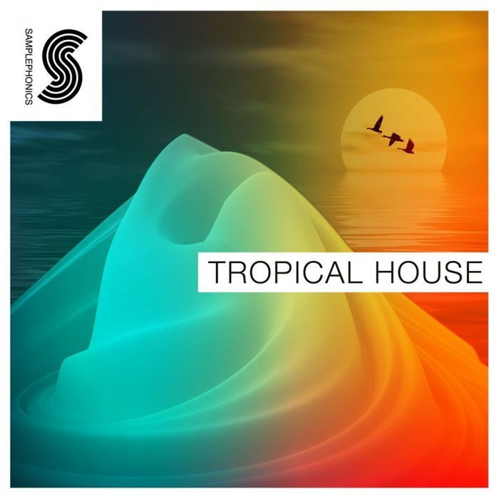 Samplephonics Tropical House