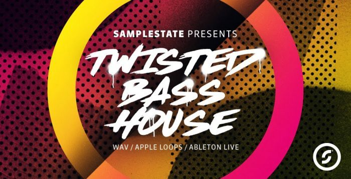Samplestate Twisted Bass House