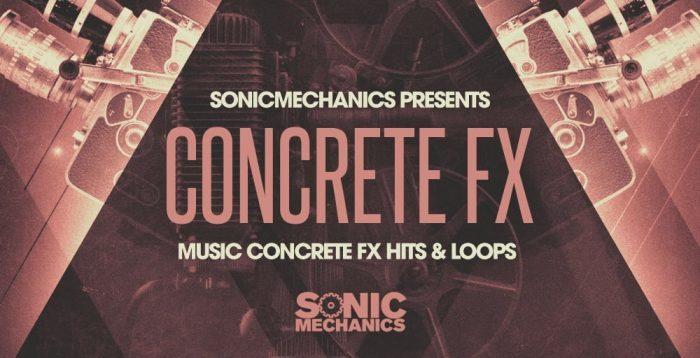 Sonic Mechanics Concrete FX