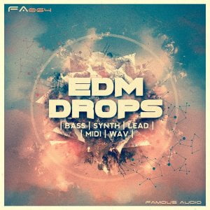 Famous Audio EDM Drops
