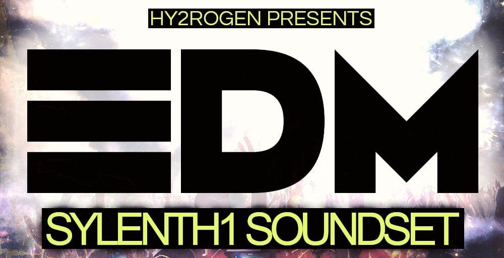 Hy2rogen EDM Sylenth1 Soundset