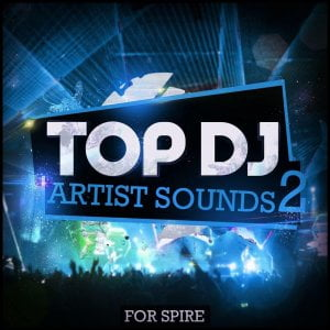 Mainroom Warehouse Top DJ Artist Sounds 2 for Spire