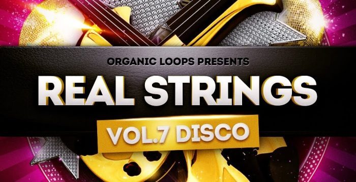 Organic Loops Real Strings Vol 7 Disco