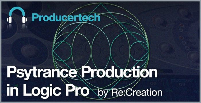 Producertech Psytrance Production in Logic Pro