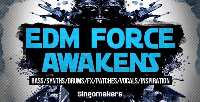 Singomakers EDM Force Awakens