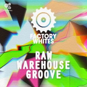 Sound Factory Raw Warehouse Groove