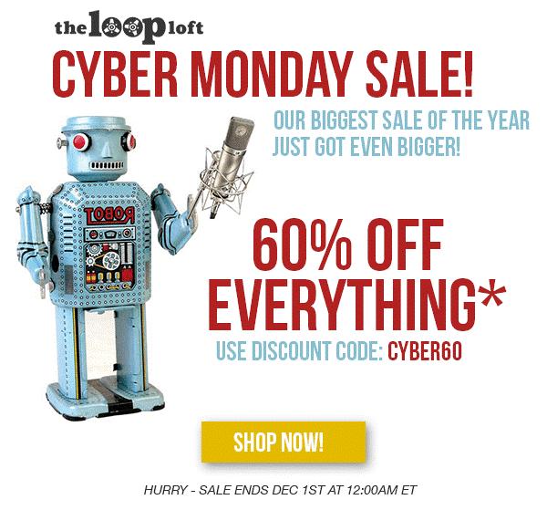 The Loop Loft Cyber Monday Sale