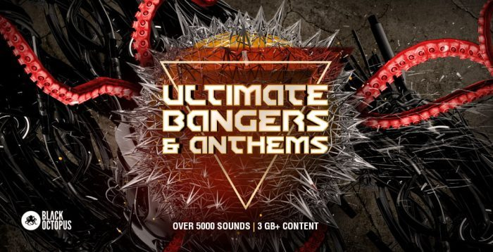 Black Octopus Ultimate Bangers & Anthems