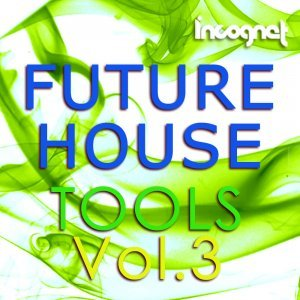 Incognet Future House Tools Vol 3