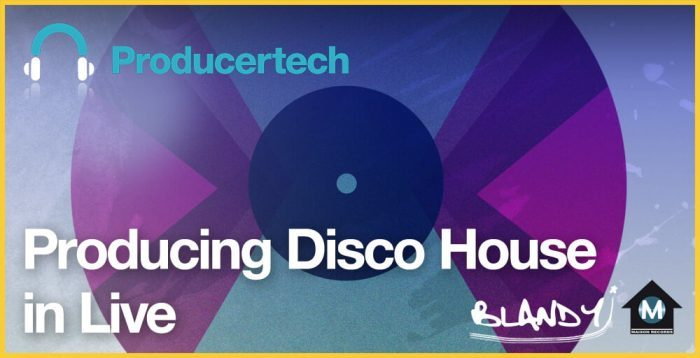 Producertech Producing Disco House in Live