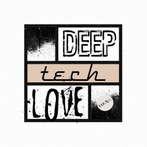 Raw Loops Deep Tech Love