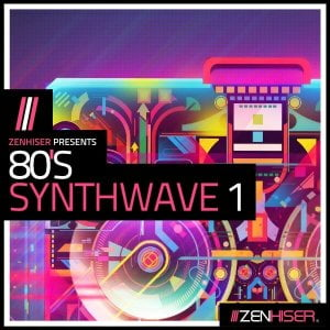 Zenhiser 80s Synthwave Vol 1