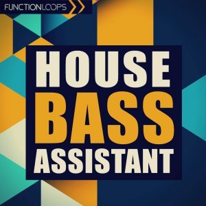 Function Loops - House Bass Assistant for Spire